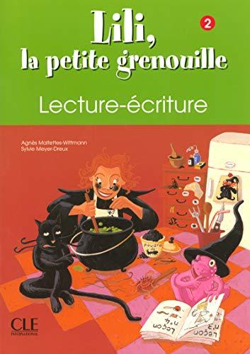 9782090335453: Lili, La Petite Grenouille Niveau 2 Cahier de Lecture-Ecriture (English and French Edition)