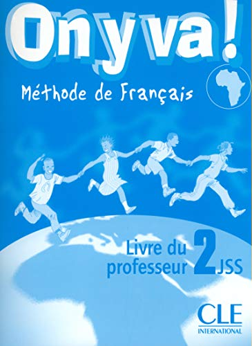 9782090335712: On y Va! Teacher's Guide (Level 2) (English and French Edition)