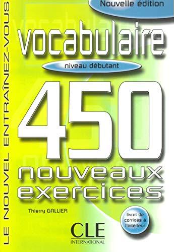 Vocabulaire 450 Exercises Textbook + Key (Beginner): Sirejols