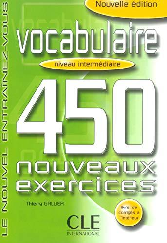 Vocabulaire 450 Exercises Textbook + Key (Intermediate): Sirejols