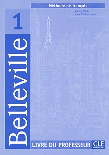 9782090336696: Belleville Level 1 Teacher's Guide (English and French Edition)