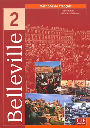 9782090336702: Belleville Level 2 Textbook (English and French Edition)