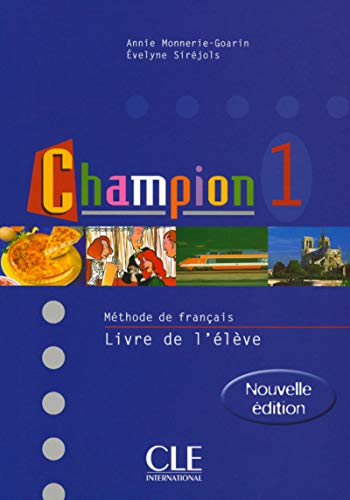 Champion Level 1 Textbook (Book 1) (English: Monnerie-Goarin