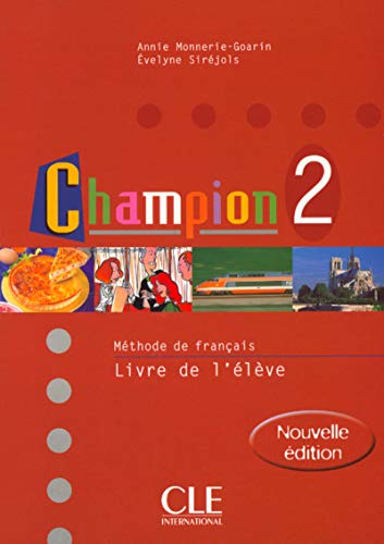 Champion: Level 2 Textbook, by Monnerie-Goarin: Monnerie-Goarin, Annie/ Sirejols,
