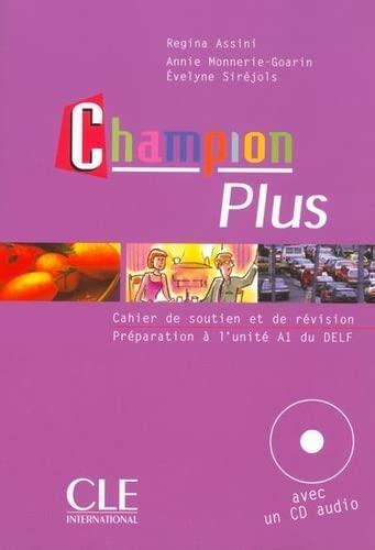 Champion Plus: Cahier De Soutien et De: Assini, Regina; Monnerie-Goarin,