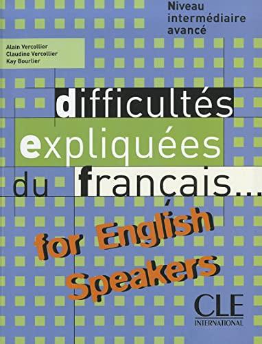 9782090337013: Difficultes expliquees du francais...for English speakers: Livre (COLLECT EXPLIQUEE DU FRANCAIS)