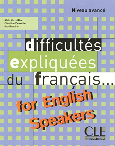 Difficultes Expliquees Du Francais for English Speakers Textbook (Intermediate/Advanced A2&#...
