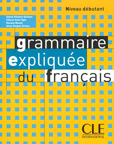 9782090337068: Grammaire expliquée du français Niveau débutant (Collect Expliqu)