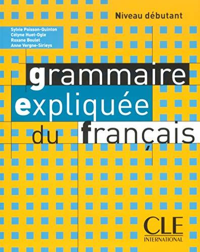 9782090337068: Grammaire Expliquee Du Francais, Niveau Debutant (French Edition)