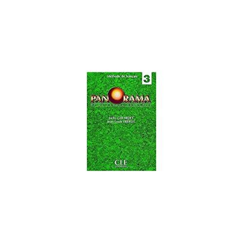 Panorama De La Langue Francaise: Livre De l'Eleve 3 (Clé): Jacky;Fr�rot Girardet