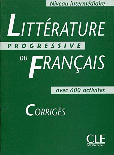 9782090337570: Littérature progressive du français (Corrigés)