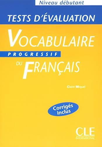 9782090337914: Vocabulaire progressif: Tests d'evaluation debutant (Grammaire)