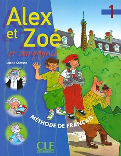 9782090338164: Alex Et Zoe Et Compagne 1: Methode De Francais (French Edition)