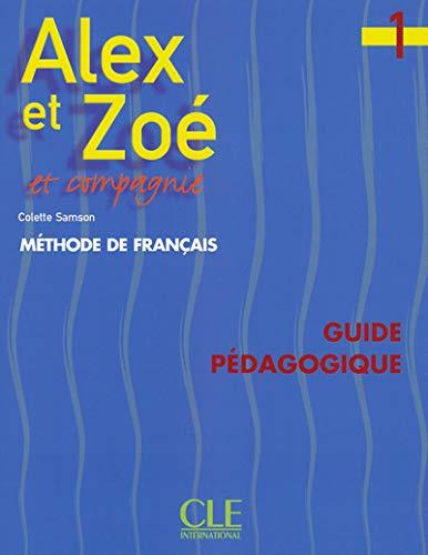 9782090338188: Alex Et Zoe Level 1 Teacher's Guide (French Edition)