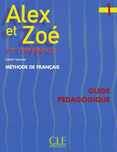 9782090338188: Alex Et Zoe Level 1 Teacher's Guide (French Edition)
