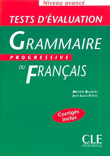 9782090338195: Grammaire progressive du francais: Tests d'evaluation avance: Niveau Avance