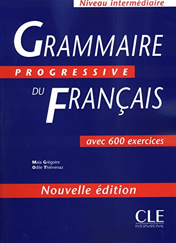 9782090338485: Grammaire Progressive Du Francais: 600 Exercices, Intermediaire: 500 Exercices, Intermediaire (Progressive du français perfectionnement)
