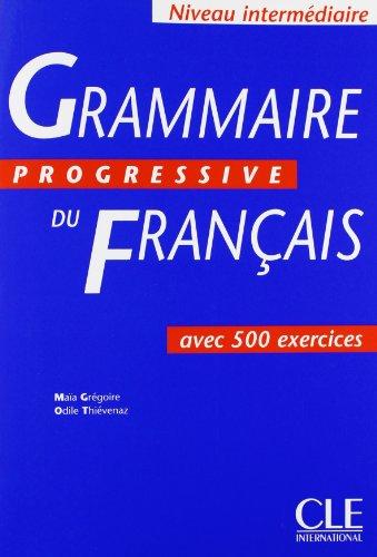 9782090338546: Grammaire Progressive Du Francais: Avec 500 Exercices