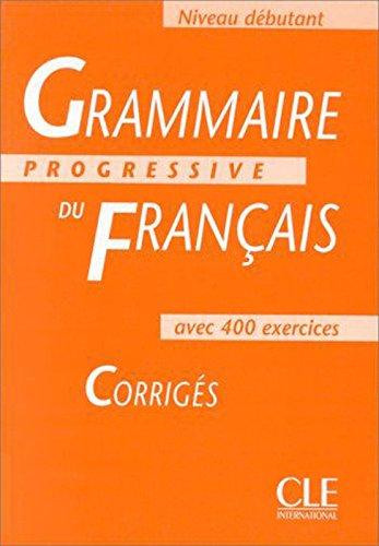 9782090338591: Grammaire Progressive Du Francais 1: Corriges (French Edition)