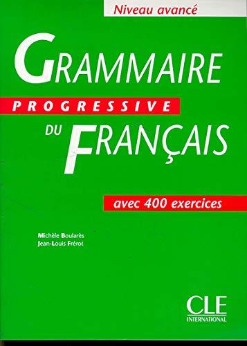 9782090338621: Grammaire Progressive du Français: Niveau Avancé (French Edition)