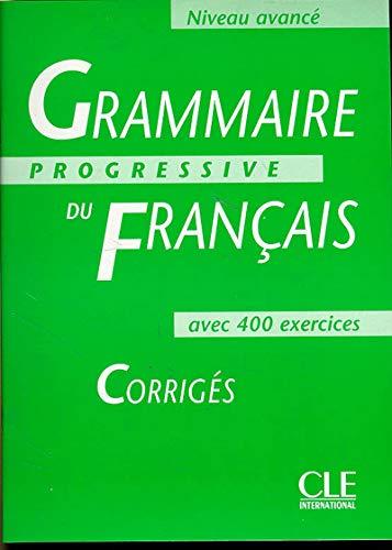 9782090338638: Grammaire progressive du français niveau avance corriges: Corriges - Niveau Avance (Progressive du français perfectionnement)