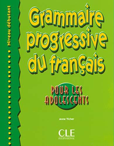 9782090338669: Grammaire Progressive du Francais Pour Les Adolescents: Debutant (French Edition)