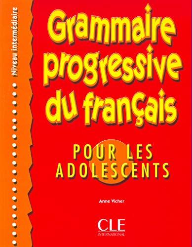 9782090338683: Grammaire Progressive Du Francais: Por Les Adolescents, Niveau Intermediare (French Edition)