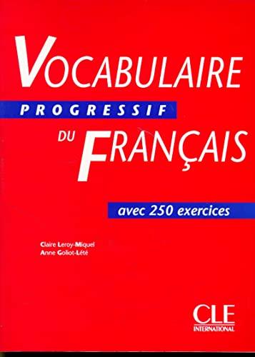 Vocabulaire Progressif Du Francais avec 250 exercices (Niveau Intermediate) (French Edition): ...