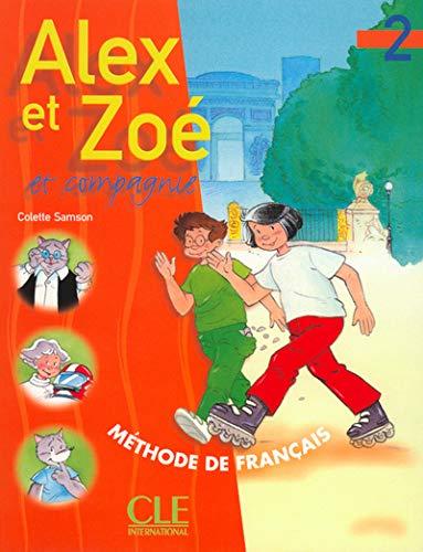 9782090339178: Alex Et Zoe Et Compagnie 2: Livre de L'Eleve (French Edition)