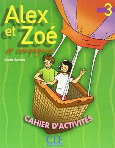 9782090339338: Alex et Zoé et compagnie 3 : Cahier d'activités