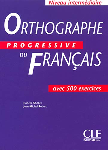 9782090339437: Orthographe Progressive Du Francais Textbook (Intermediate) (English and French Edition)