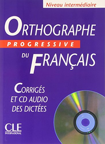 9782090339444: ORTHOGRAPHE PROGRESSIVE CORRIGES+CD INT (Grammaire)