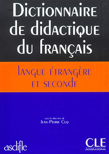 9782090339727: Dictionnaire de Didactique Du Francais Langue Etrangere Et Seconde (Sans Collection)