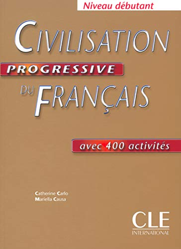 9782090339895: Civilisation Progressive Du Francais, Niveau Debutant (French Edition)