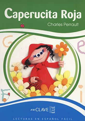 Caperucita roja (7-10 años. Nivel 1: 300 palabras): PERRAULT, Charles