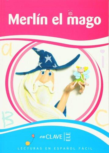 Merlín el mago (7-10 años. Nivel 3: 1200 palabras)