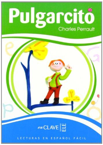 9782090341027: Pulgarcito: Lecturas en español fácil - nivel 1 (Lecturas graduadas - Niños)