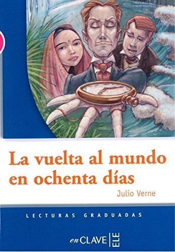 9782090341331: La vuelta al mundo en 80 días (Lecturas fáciles en español para adolescentes)
