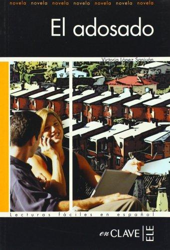 9782090341683: Lecturas adultos. El adosado, Nivel A1, A2 (Spanish Edition)
