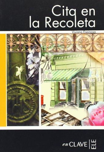 9782090341836: Lecturas adultos. Cita en La Recoleta, Nivel B2 (Spanish Edition)