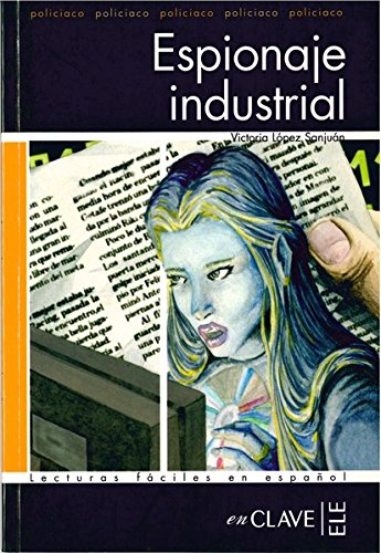 9782090341942: Lecturas adultos. Espionaje industrial, Nivel C1 (Spanish Edition)