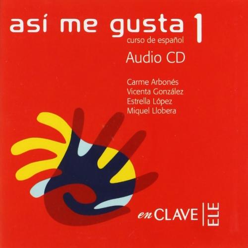 9782090342277: Asi me gusta 1 Audio para la clase 1 / CD (Spanish Edition)