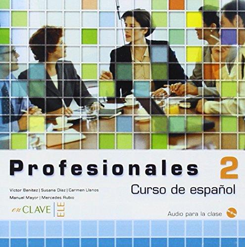 9782090342826: Profesionales 2 Audio para la clase 2 / CD (Spanish Edition)