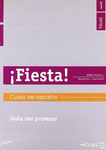 Fiesta ! Nivel 1 : Guia del: Belén Muñoz López;
