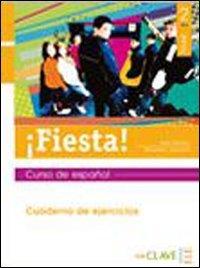 Fiesta! Cuaderno de ejercicios. Per le Scuole superiori: Fiesta 2 - cuaderno de ejercicios: Curso de español - Belén Muñoz López; Margarita López Avendaño