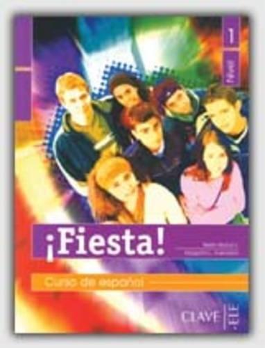 Fiesta 1 - libro del alumno - Muñoz, Belén, Avendaño, Margarita-L