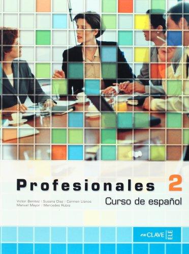 9782090344738: Profesionales 2 Libro del alumno Nivel 2 (Spanish Edition)