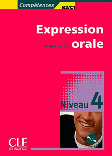 9782090352139: Competences Oral Expression + Audio CD Level 4 (French Edition)