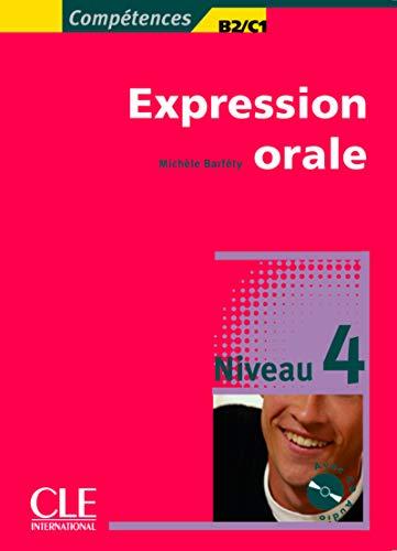9782090352139: Expression orale 4 - Niveaux B2/C1 - Livre + CD