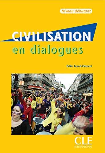 9782090352146: Civilisation en dialogues: Livre & CD-audio debutant